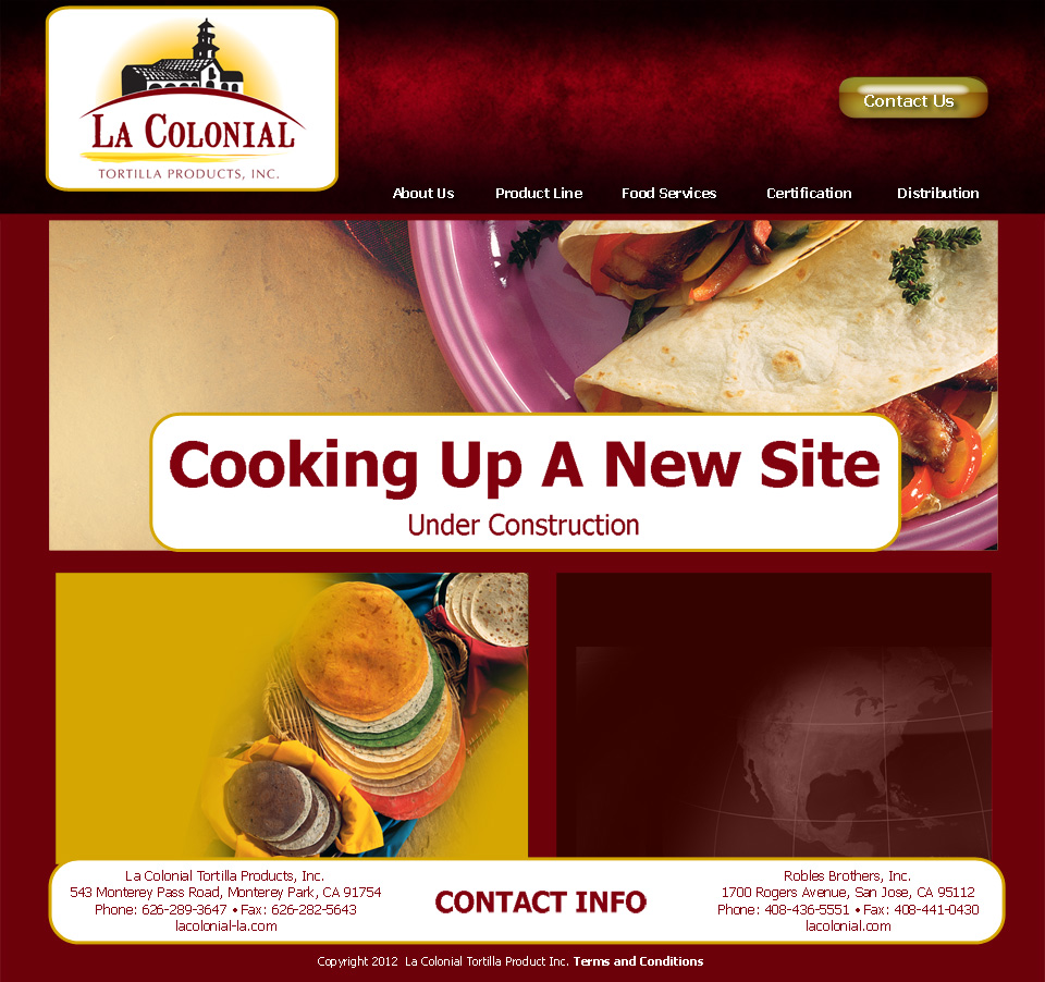 La Colonial Tortilla Products Inc., 543 Monterey Pass Road, Monterey Park, CA 91754, Phone: 626-289-3647
